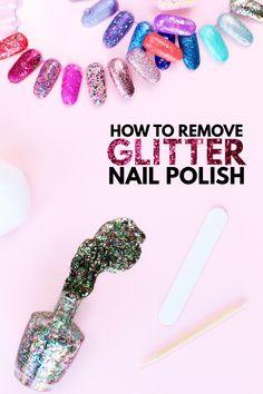 How To Remove Glitter Nail Polish (+ Our 30 Favorite Glitter Polishes!) - Studio DIY