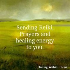 Sending Reiki, Prayers and healing energy to you. - repinned by touchpointtherapy.com