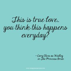 From The Awesome Movie Princess Bride For More Wedding Inspiration Click Here