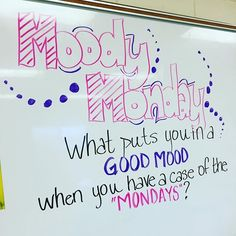 Oh, and it was definitely a #moodymonday! #miss5thswhiteboard #teachersfollowteachers #teachersofinstagram #iteach7th #iteachtoo