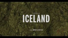 A magical tour of Iceland through the eye of Andrés Carretero.