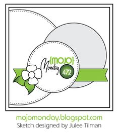 Good day and welcome to the Mojo Monday blog and a new sketch for you to work with. It is a fifth Monday of the month so Julee  has given ...