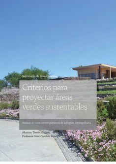 Criterios para proyectar areas verdes sustentables  Análisis de casos de la Región Metropolitana