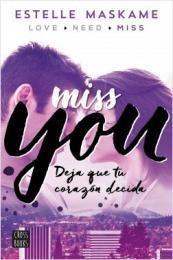 Miss you - Estelle Maskame  - Infantil y Juvenil, Romántico