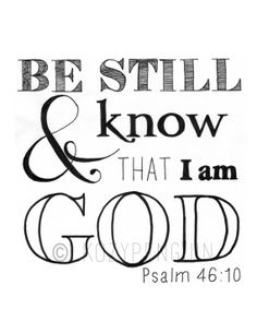 Be Still And Know That I Am God Art Print Original