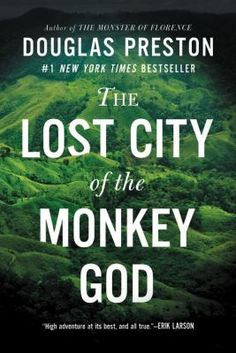 Cover image for The lost city of the Monkey God a true story