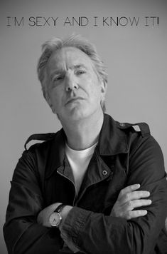 Alan Rickman:I am Sexy and I know it! by CrazyAnett Alan Rickman Always, Alan Rickman Severus Snape, Ares, Harry Potter Movies, Celebs, Celebrities, Gorgeous Men, Beautiful, Celebrity Crush