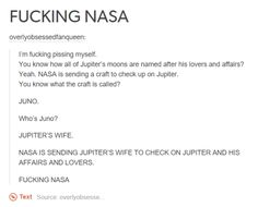 Well played nasa well played | Get more Pinterest Humor >> http://pinteresthumor.com