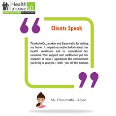 Our clients are our real motivation. We are happy to serve you more in future also. #Healthabove60 #GeriatricHomecare