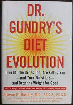 77 best health fitness images on pinterest big books good books dr gundrys diet evolution turn off the genes that are killing you and your fandeluxe Image collections