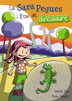 La Sara Pegues i l'ou de dinosaure (Barcanova)