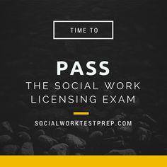 Time to pass the social work licensing exam! www.socialworktestprep.com