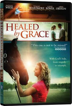 Healed by Grace - DVD | God's Greater Plan Can Be So Unexpected | $14.92 at ChristianCinema.com