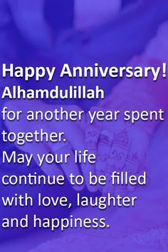 Islamic Wedding Anniversary Wishes For Husband & Wife<br> Anniversary Wishes For Him, 1st Wedding Anniversary Quotes, Happy Marriage Anniversary, Wedding Quotes, Anniversary Gifts, Marriage Wishes Quotes, Muslim Couple Quotes, Birthday Wish For Husband, Birthday Quotes For Daughter