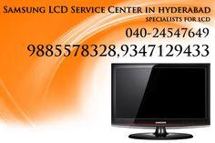 Samsung LCD Service Center in Hyderabad 9885578328 Samsung LCD Repair Center in Hyderabad