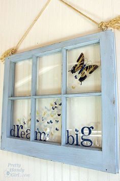 Dream big Butterfly Window from Pretty Handy Girl. I have windows just waiting to become this! Refurbished Furniture, Antique Furniture, Modern Furniture, Rustic Furniture, Mission Furniture, Furniture Design, Antique Wood, Pipe Furniture, Outdoor Furniture