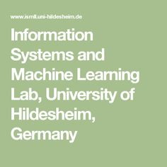 Information Systems and Machine Learning Lab, University of Hildesheim, Germany