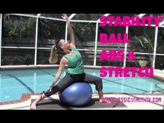 Stability Ball Abs & Core Workout -- On the Ball: Core Stretch for Summer