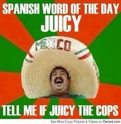 Juicy the cops?