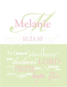 Girl's Name & Birthdate with Scripture Jeremiah 29:11 -  Nursery Wall Art - 8x10 Print. $28.00, via Etsy.