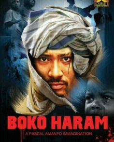 """""""Boko Haram"""" movie featuring Majid Michel that portrays brutal acts banned (PHOTO)"""