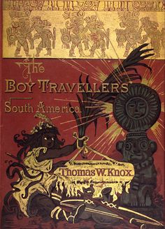 The Boy Travellers in South America  Book Cover