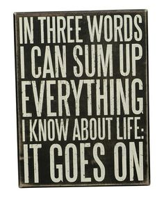This 'It Goes On' Wall Sign is perfect! #zulilyfinds