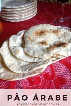 Receita de Pão Árabe, para comer sem culpa! Veja: http://vomindoca.blogspot.com.br/2015/05/pao-arabe.html