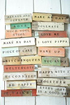 wood signs. Make with small wood scraps and display in a bowl for the coffee or entry table.