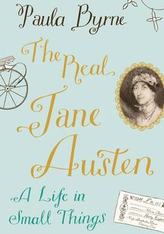 The Real Jane Austen, Paula Byrne