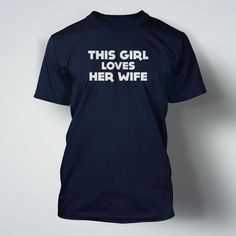 This Girl Loves Her Wife Gay Marriage Wedding Anniversary Family Lesbian Equality
