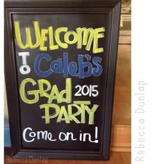 Chalkboard for graduation, graduation sign