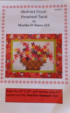 "Pattern - Abstract Floral Basket -   34"" x 25"" Wall Hanging Using the Primitive Pinwheels Ruler PT102"