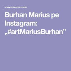 "Burhan Marius pe Instagram: ""#artMariusBurhan"" Instalation Art, Studio, Instagram, Studios"