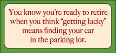 Funny retirement quotes that'll ease your escape to freedom. Description from…