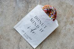 Donut Mind If I Do Favor Bags provide a fun and trendy way to celebrate your grad! Bridal Shower Favors, Baby Shower Invitations, Coffee Favors, Gender Reveal Party Decorations, Wedding Donuts, Rustic Wedding Reception, Wedding Favor Bags, Wedding Stickers, Rehearsal Dinners