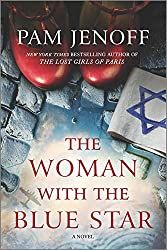Silver's Reviews: The Woman With The Blue Star by Pam Jenoff Book Club Books, New Books, Books To Read, Book Lists, Book Nerd, Library Books, Date, Tapas, Lisa Scottoline