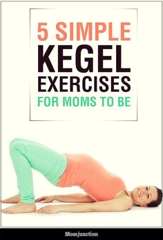 5 Simple Kegel Exercises To Try Out During #Pregnancy :Many women during their pregnancy go through incontinence thanks to the weakened pelvic muscles.