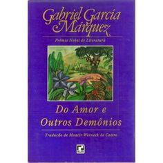 Do Amor e Outros Demônios - Gabriel Garcia Marquez