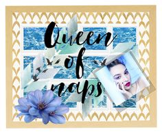 """""""Queen of naps"""" by lilly-cool-1 ❤ liked on Polyvore featuring art"""