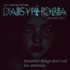Daisyphobia late summer 2015. It's a love story.