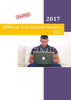 Google Adwords Advanced Search Exam Answers 2017