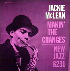 Jackie Mclean - Makin' the Changes - Blue Note Records