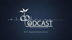 Belajar Menaklukan Diri Sendiri [dPodcast Eps 55]
