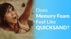 Do all memory foam feels like you're mired in quicksand. How does memory foam feel? In this video we debunk the myth that all memory foam feels like quicksand.