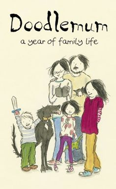 Doodlemum: a year of family life - Angie Stevens February 2013 Angie Stevens, Mothers D, Little Doodles, Lifestyle Quotes, Books 2016, Book Gifts, The Life, Family Life, Doodle Art