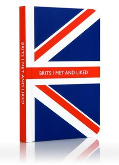 British I met and liked