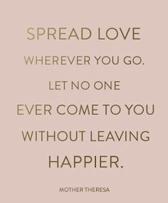 spread love : wise words