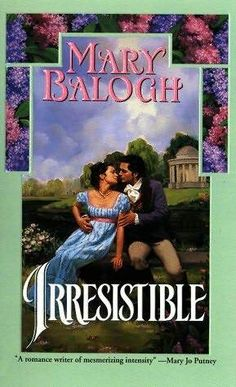Irresistible / Mary Balogh ~ Sophie Armitage has never felt attractive to men. Even her late husband treated her more as a companion than a lover. But suddenly a longtime friendship turns into an irresistibly passionate affair...