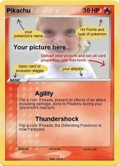 does your kid like Pokemon? this is a cool site - you can design and print your own pokemon card - the picture, color, HP, etc. Ill be a Pokemon card all day! Pokemon Names, Pokemon Craft, My Pokemon, Pikachu, Diy Pokemon Cards, 6th Birthday Parties, 9th Birthday, Card Birthday, Pokemon Birthday Card